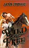 Wild and Free (Zebra historical romance)