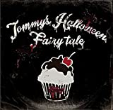 Tommy's Halloween Fairy tale(初回生産限定盤)