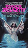 The Guns of Avalon (Chronicles of Amber, No. 2) (0380000830) by Zelazny, Roger