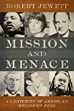 img - for Mission and Menace: Four Centuries of American Religious Zeal book / textbook / text book