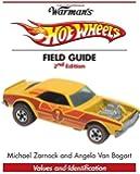 Warmans Hot Wheels Field Guide Values & Identification