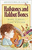 Hailstones and Halibut Bones: Adventures in Poetry and Color (0385410786) by O'Neill, Mary