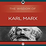 Wisdom of Karl Marx |  The Wisdom Series