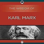Wisdom of Karl Marx | [The Wisdom Series]