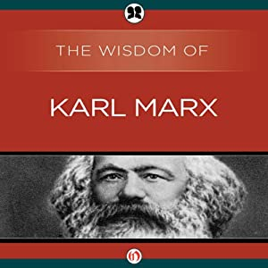 Wisdom of Karl Marx | [The Wisdom Series]
