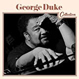 George Duke Collection by George Duke (2014-08-03)