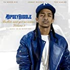 Nipsey Hussle - Bullets Aint Got No Name Vol. 3 mp3 download