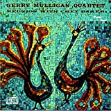 Reunion With Chet Bakerpar Gerry Mulligan
