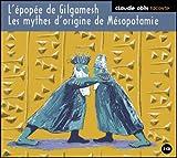 Epopée-de-Gilgamesh-(L').-Mythes-d'origine-de-Mésopotamie-(Les-)