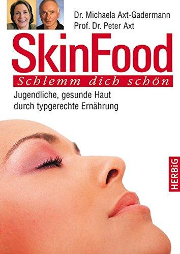 skin-food-jugendliche-gesunde-haut-durch-typgerechte-ernahrung