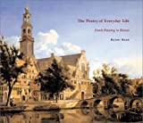 img - for Poetry of Everyday Life, The: Dutch Painting in Boston book / textbook / text book