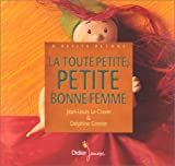 """Afficher """"La Toute petite bonne femme"""""""