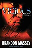 Vicious: A Horror Novel