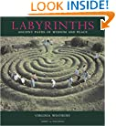 Labyrinths Ancient Paths of Wisdom and Peace