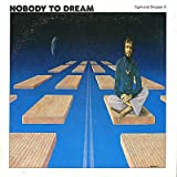 Nobody To Dream