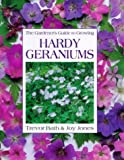 img - for The Gardener's Guide to Growing Hardy Geraniums by Trevor Bath (Illustrated, 31 Mar 1994) Hardcover book / textbook / text book