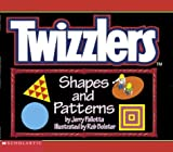 Twizzler's Shapes And Patterns (0439340535) by Jerry Pallotta
