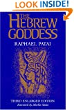 The Hebrew Goddess 3rd Enlarged Edition