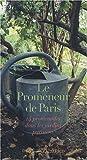 echange, troc Jérôme Godeau, Collectif - Le Promeneur de Paris : 14 promenades dans les jardins parisiens