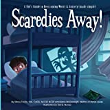 img - for Scaredies Away! A Kid's Guide to Overcoming Worry and Anxiety (made simple) book / textbook / text book