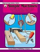 Simple Machines Grades 4 - 6