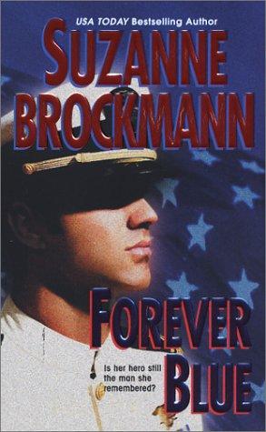 Forever Blue, SUZANNE BROCKMANN