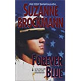 Forever Blue (Tall, Dark and Dangerous)by Suzanne Brockmann