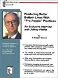 img - for Producing Better Bottom Lines With 'Pro-People' Practices: An Exclusive Interview with Jeffrey Pfeffer book / textbook / text book