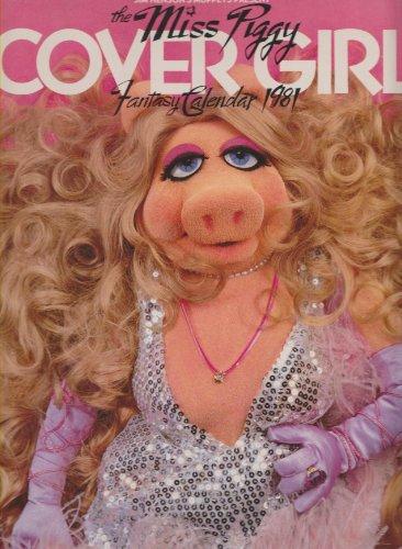 Jim Henson's Muppets Present The Miss Piggy Cover Girl Fantasy Calendar 1981