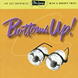 Bottoms Up: Ultra Lounge 18 ~ Various Artists
