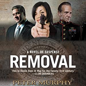 Removal: A Novel of Suspense | [Peter Murphy]