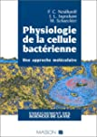 Physiologie de la cellule bact�rienne...