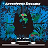 H. E.  Miller - Apocalyptic Dreams