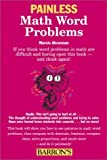 img - for Painless Math Word Problems (Painless Series) by Abramson B.S. Ed.M., Marcie (2001) Paperback book / textbook / text book