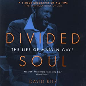 Divided Soul: The Life of Marvin Gaye | [David Ritz]