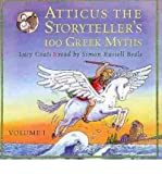 Acquista [(Atticus the Storyteller: v. 1: 100 Stories from Greece)] [ By (author) Lucy Coats, Illustrated by Anthony Lewis, Read by Simon Russell Beale ] [August, 2007]