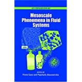 Mesoscale Phenomena in Fluid Systems (ACS Symposium)