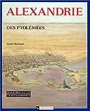 echange, troc André Bernand - Alexandrie des Ptolémées