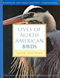 Lives of North American Birds (Peterson Natural History Companions) (0395770173) by Kaufman, Kenn