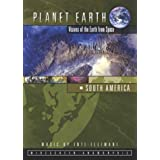 Planet Earth:  South America -