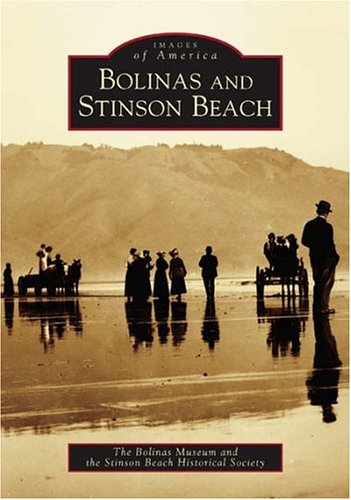 Bolinas and Stinson Beach  (CA)   (Images of America)