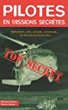 Pilotes en missions secrètes (French Edition)