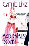 Bad Girls Don't (Berkley Sensation)