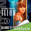 Star Trek. Die Hunde des Orion (Titan 3) Audiobook by Christopher L. Bennett Narrated by Detlef Bierstedt