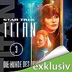 Star Trek. Die Hunde des Orion (Titan 3) | Christopher L. Bennett