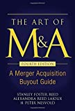img - for The Art of M&A, Fourth Edition: A Merger Acquisition Buyout Guide by Reed, Stanley Foster, Lajoux, Alexandra, Nesvold, H. Peter (2007) Hardcover book / textbook / text book