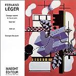 Fernand Leger Catalogue Raisonne De l...