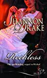 Reckless (Silhouette Shipping Cycle) (0263850870) by Drake, Shannon