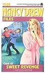 Sweet Revenge (Nancy Drew Files)