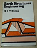 Earth Structures Engineering (0046240039) by Mitchell, R. J.